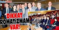 """DİKKAT ROMATİZMAM VAR!"""""""