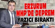 ERZURUM MHPDE İSTİFA DEPREMİ