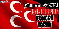 MHP KURULTAYI İÇİN FLAŞ KARAR!