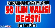 VALİLER KARARNAMESİ YAYIMLANDI