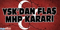 YSK#039;DAN FLAŞ MHP KARARI!
