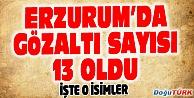 ERZURUM#039;DA 13 ASKER GÖZALTINA ALINDI