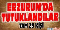 ERZURUM#039;DA 29 HAKİM VE SAVCI TUTUKLANDI