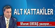 ALT KATTAKİLER