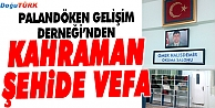 KAHRAMAN ASTSUBAY ÖMER HALİSDEMİR'E VEFA