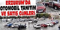 ERZURUM 2016 OTOMOBİL TANITIM VE SATIŞ GÜNLERİ BAŞLADI