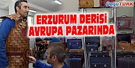 ERZURUM DERİSİ AVRUPA PAZARINDA