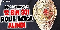 EMNİYET#039;TE DEV FETÖ TEMİZLİĞİ: 12 BİN POLİS AÇIĞA ALINDI!