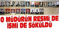 FETÖDEN TUTUKLANDI, RESMİ PANODAN KALDIRILDI