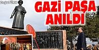 GAZİ PAŞA TÖRENLERLE ANILDI