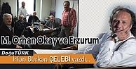 M. Orhan Okay ve Erzurum
