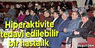 """VELİLERE, DİKKAT EKSİKLİĞİ VE HİPERAKTİVİTE"""" SEMİNERİ"""