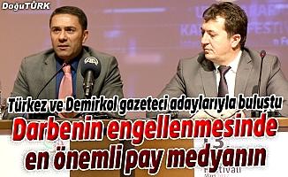 """""""DARBENİN ENGELLENMESİNDE EN ÖNEMLİ PAY MEDYANIN"""""""