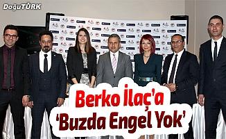 BERKO İLAÇ'A 'BUZDA ENGEL YOK'