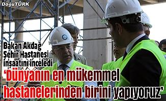 Bakan Akdağ, şehir hastanesi inşaatını inceledi