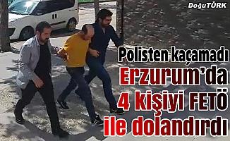 Erzurum'da dolandırdı Doğubayazıt'da yakalandı