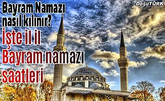 İl il Ramazan bayramı namaz vakitleri