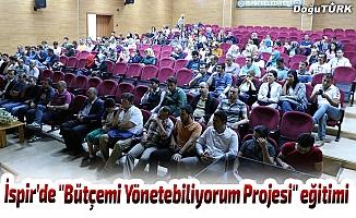 """İspir'de """"Bütçemi Yönetebiliyorum Projesi"""" eğitimi"""