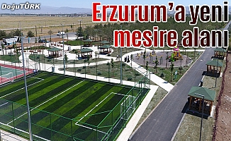 Erzurum'a yeni mesire alanı