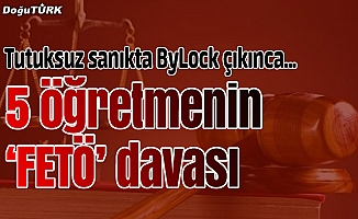 """Erzurum'da 5 öğretmenin """"FETÖ"""" davası"""