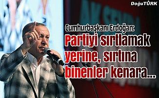 Cumhurbaşkanı Erdoğan: Partiyi sırtlamak yerine sırtına binenler kenara...