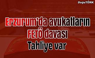 Erzurum'daki avukatların FETÖ davası