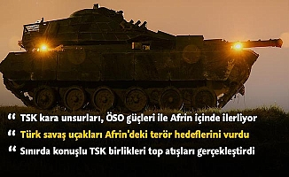 Afrin'e kara harekatı başladı