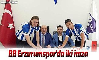 BB Erzurumspor'da iki imza