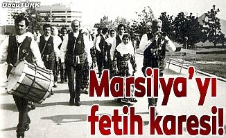 Marsilya'yı fetih karesi!