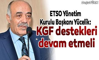 Yücelik: KGF destekleri devam etmeli