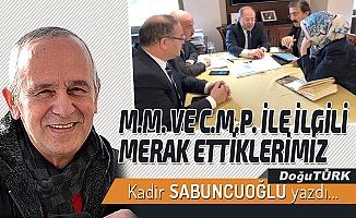 M.M. VE C.M.P. İLE İLGİLİ MERAK ETTİKLERİMİZ