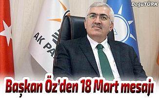 Başkan Öz'den 18 Mart mesajı