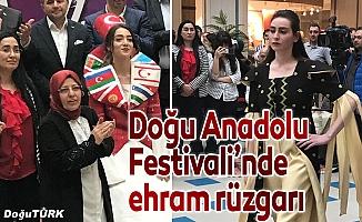 Doğu Anadolu Festivali'nde ehram rüzgarı