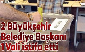 2 AK Partili belediye başkanı, 1 vali istifa etti