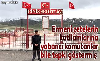 Ermeni çetelerin katliamlarına yabancı komutanlar bile tepki göstermiş