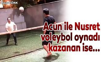 Acun ile Nusret voleybol oynadı kazanan Erzurum oldu