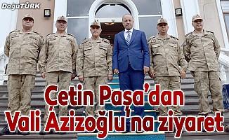 Çetin Paşa'dan Vali Azizoğlu'na ziyaret