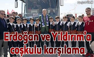 Erdoğan ve Yıldırım'a coşkulu karşılama
