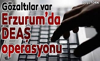 Erzurum'da DEAŞ'ın 'sosyal medya' yapılanmasına operasyon