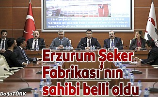 Erzurum Şeker Fabrikası satıldı