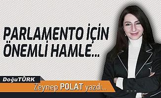 PARLAMENTO İÇİN ÖNEMLİ HAMLE...