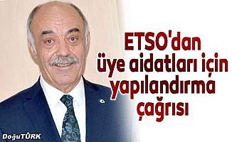 ETSO'dan üye aidat borçlarına yapılandırma