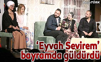 'Eyvah Sevirem' bayramın neşesi oldu