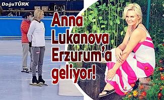Anna Lukanova Erzurum'a geliyor!