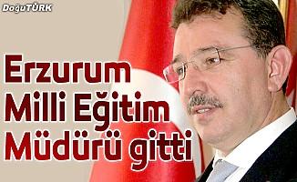 Erzurum Milli Eğitim Müdürü Ercan Yıldız gitti