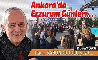 Ankara'da Erzurum Günleri…