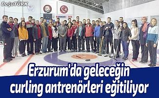 Erzurum'da geleceğin curling antrenörleri eğitiliyor