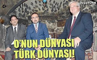 O'nun dünyası Türk dünyası!