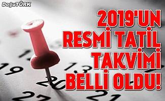 2019'un resmi tatil takvimi belli oldu! Öğrenci ve çalışanlara müjde