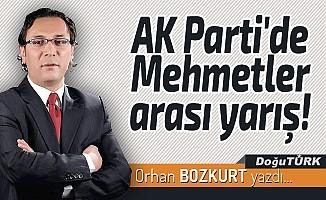 AK Parti'de Mehmetler arası yarış!